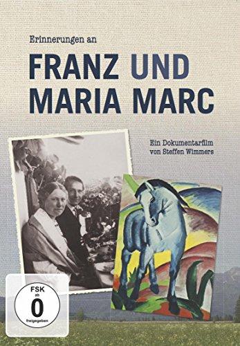 Erinnerungen an Franz und Maria Marc