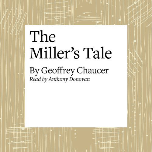 The Canterbury Tales: The Miller's Tale (Modern Verse Translation) audiobook cover art