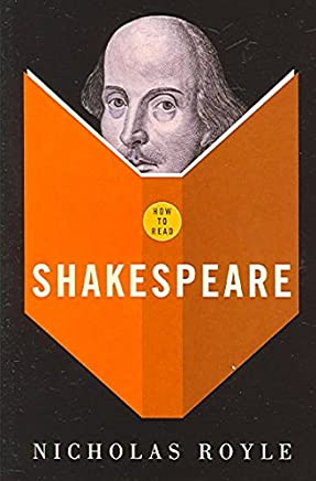 [How to Read Shakespeare] (By: Nicholas Royle) [published: October, 2005]