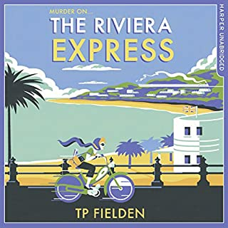 The Riviera Express     A Miss Dimont Mystery, Book 1              By:                                                                                                                                 TP Fielden                               Narrated by:                                                                                                                                 Eve Karpf                      Length: 8 hrs and 57 mins     121 ratings     Overall 4.1