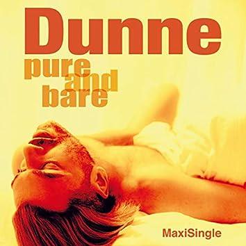 Pure and Bare (Maxi Single)
