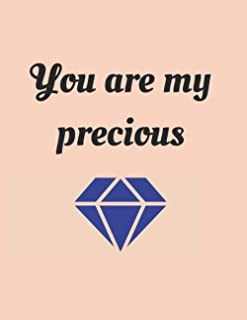 You are my precious pearl notebook: Lined journal for whom you love