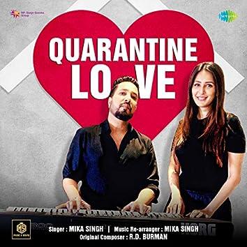 Quarantine Love - Single