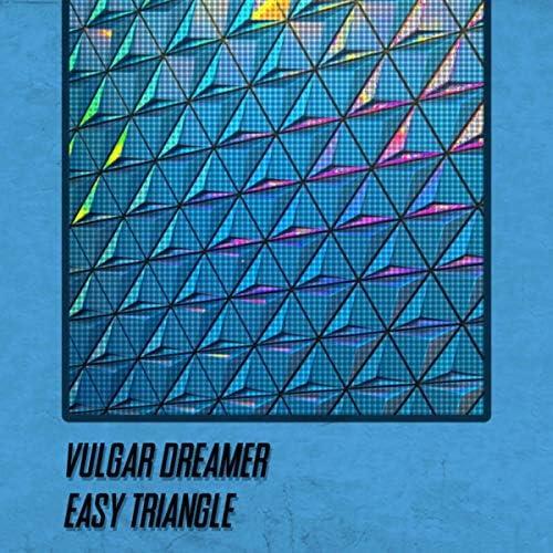 Vulgar Dreamer