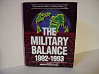 The Military Balance 1992-1993 1857530276 Book Cover