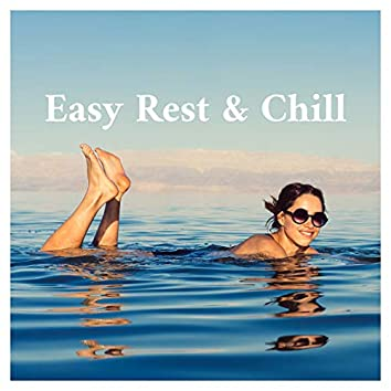 Easy Rest & Chill – Calm Down,  Music for Inner Calmness, Healing Music, New Age Relaxation