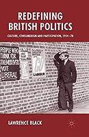 Redefining British Politics: Culture, Consumerism and Participation, 1954-70
