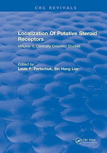 Localization Of Putative Steroid Receptors: Volume II: Clinically Oriented Studies