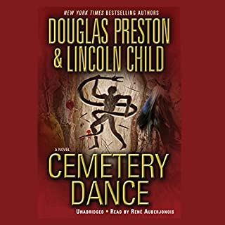 Cemetery Dance                   De :                                                                                                                                 Douglas Preston,                                                                                        Lincoln Child                               Lu par :                                                                                                                                 Rene Auberjonois                      Durée : 13 h et 22 min     2 notations     Global 3,0