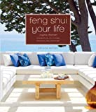 Feng Shui Your Life: Second Edition - Jayme Barrett