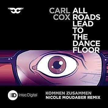 Kommen Zusammen (Nicole Moudaber Remix)