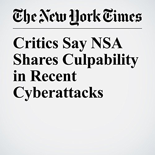 Critics Say NSA Shares Culpability in Recent Cyberattacks copertina