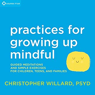 Practices for Growing Up Mindful cover art