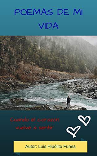 POEMAS DE MI VIDA (Spanish Edition)