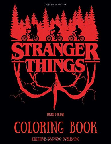STRANGER THINGS UNOFFICIAL COLORING BOOK: 8.5 x 11 inches - 52...