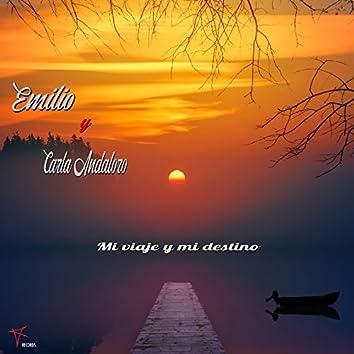 Mi viaje y mi destino (feat. Carla Andaloro)