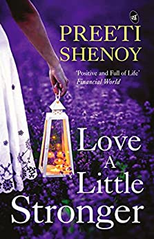 Love A Little Stronger by [Preeti Shenoy]