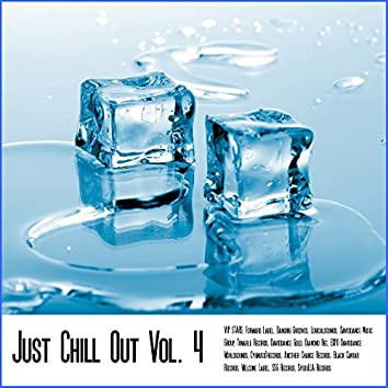 Just Chill Out Vol. 4