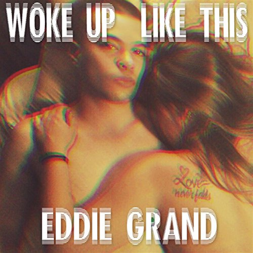 Woke up Like This [Explicit]