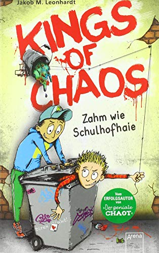 Kings of Chaos (1). Zahm wie Schulhofhaie