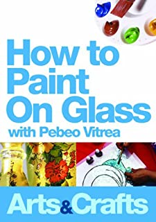 How To Paint On Glass With Pebeo Vitrea