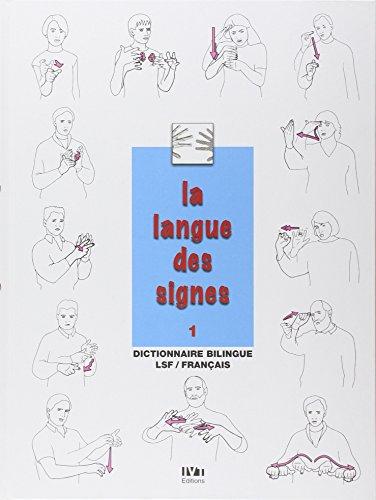 La langue des signes: Introduction à l'histoire et à...