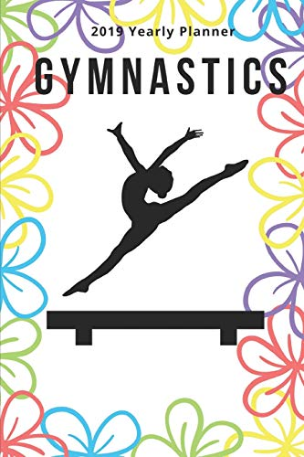 Gymnastics: 2019 Yearly Planner in Bright Flowers