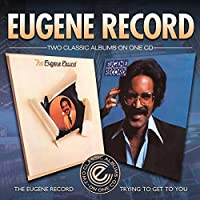 Eugene Record / Trying to Get to You by Eugene Record