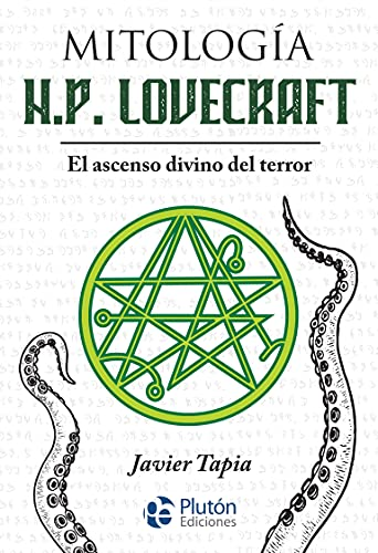 Mitología H.P. Lovecraft: El ascenso divino del terror (Serie Mythos)