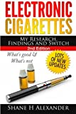Electronic Cigarettes - My Research Findings and...