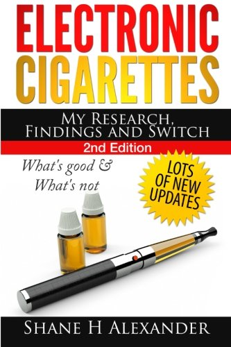 Electronic Cigarettes - My Research Findings and Switch: What's Good & What's Not