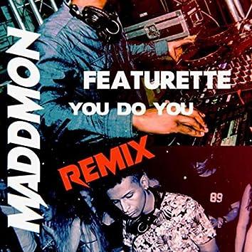 You Do You - (Remix)