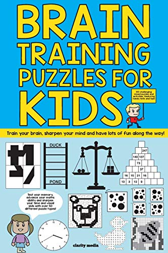 Brain Training Puzzles For Kids: 100 of the best brain teasers with over 50 puzzle types