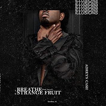 Breathe / Strange Fruit