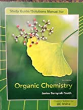 Study Guide/Solutions Manual for Organic Chemistry (Janice Gorzynski Smith (Third Edition) UC Irvine) by Jamice Gorzynski Smith (2011-05-03)