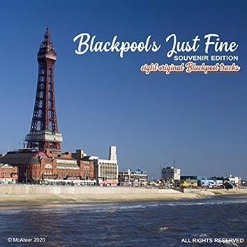 Blackpool's Just Fine