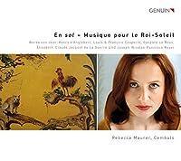 En sol - Musique pour le Roi-Soleil by Rebecca Maurer
