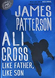 James Patterson's New Releases 2021 - Ali Cross: Like Father, Like Son
