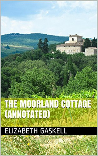 The Moorland Cottage (Annotated) (English Edition)