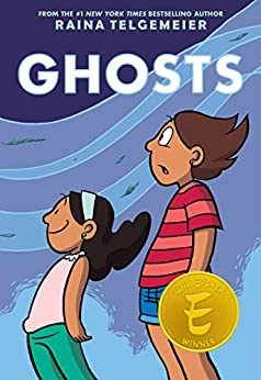 Ghosts by [Raina Telgemeier]