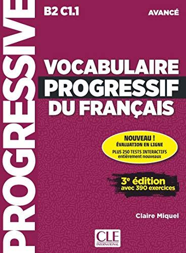 Vocabulaire progressif du français. Avancé. Per le Scuole superiori (Progressive du français)