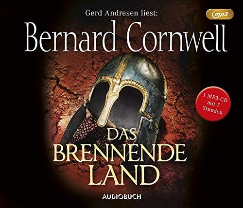 Das brennende Land (1 MP3-CD mit 440 Min.): übersetzt von Karolina Fell (Die Uhtred-Saga)