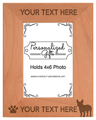 Personalized Gifts Custom Dog Picture Frame French Bulldog Your Text Best French Bulldog Ever Customized Dog Name Natural Wood Engraved 4x6 Portrait Picture Frame Wood