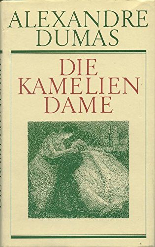 Die Kameliendame. Mit Nachwort des Übersetzers Otto Flake und Illustr. v. Ingeborg Schrank.