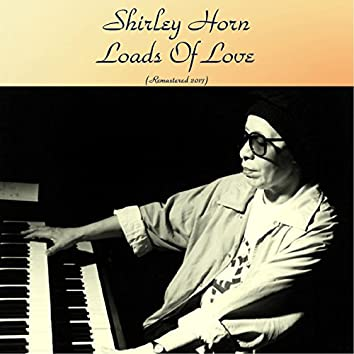Loads Of Love (feat. Gerry Mulligan / Kenny Burrell / Al Cohn / Hank Jones) [Remastered 2017]