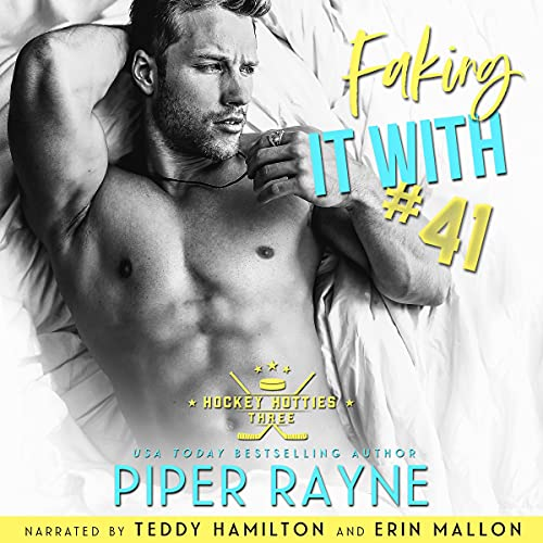 Faking It with #41 Audiobook By Piper Rayne cover art