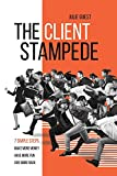 The Client Stampede (English Edition)