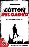 Jan Gardemann: Cotton Reloaded - 03: Unsichtbare Schatten