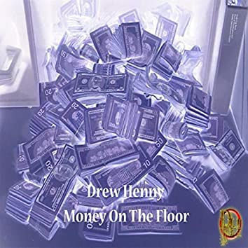 Money on the Floor