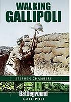 Walking Gallipoli (Battleground)
